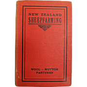 New Zealand Sheep Farming - J.R. Macdonald -Pastoral Publishing Co.  - RARE 1915 First Edition