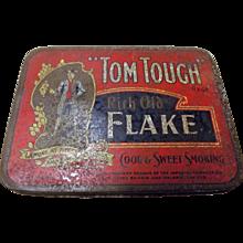Tom Tough Rich Old Flake Tobacco Tin - Circa 1915