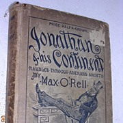 """1889 Book """"Jonathon & His Continent"""" First Edition"""