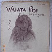 "Vintage Maori Sheet Music ""Waiata Poi"" Circa 1898"