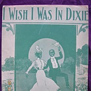 "Vintage Negro Sheet Music ""I Wish I Was In Dixie"" Circa 1921"