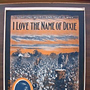 Vintage Negro Sheet Music 'I Love The Name Of Dixie' 1905