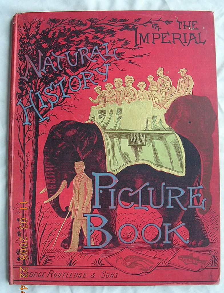 "Fabulous Victorian ""The Imperial Picture Book of Natural History"" 1884"