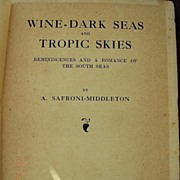 First Edition 1918 Wine Dar Seas & Tropic Skies - Safroni Middleton