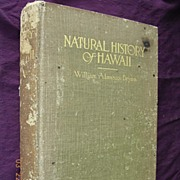 1915 First Edition Natural History of Hawaii