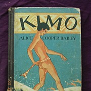 Vintage First Edition 1928 KIMO, Alice Cooper Bailey