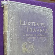 1870 Illustrated Travels  by H.W Bates