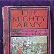 The Mighty Army - First Edition 1912 By W.M. LETTS