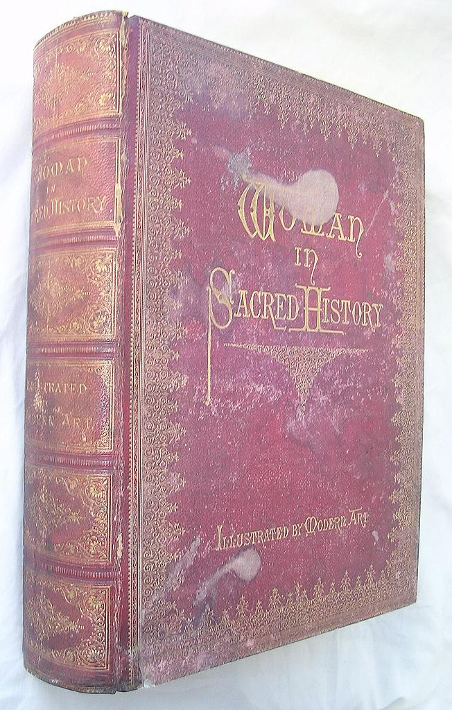 Woman In Sacred History 1873 Harriet Beecher Stowe