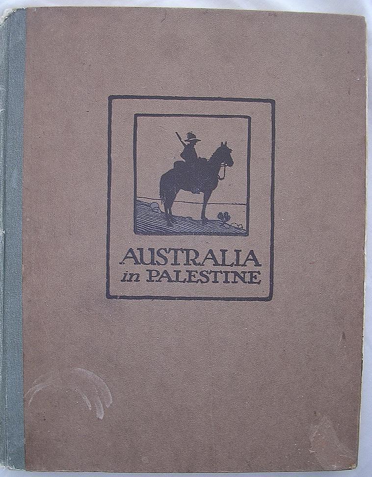 Australia In Palestine 1919 Gullett & Barrett
