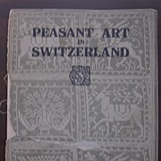 Peasant Art In Switzerland - THE STUDIO 1924 - Daniel Baud-Bovy