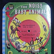 1955 Magic Talking Book 'The Noisy Baby Animals'