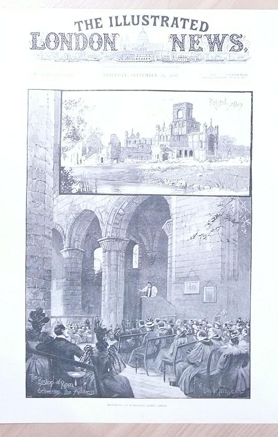 "Front Page Illustrated London News 1895  ""Re-Opening of Kirkstall Abbey -Leeds"""