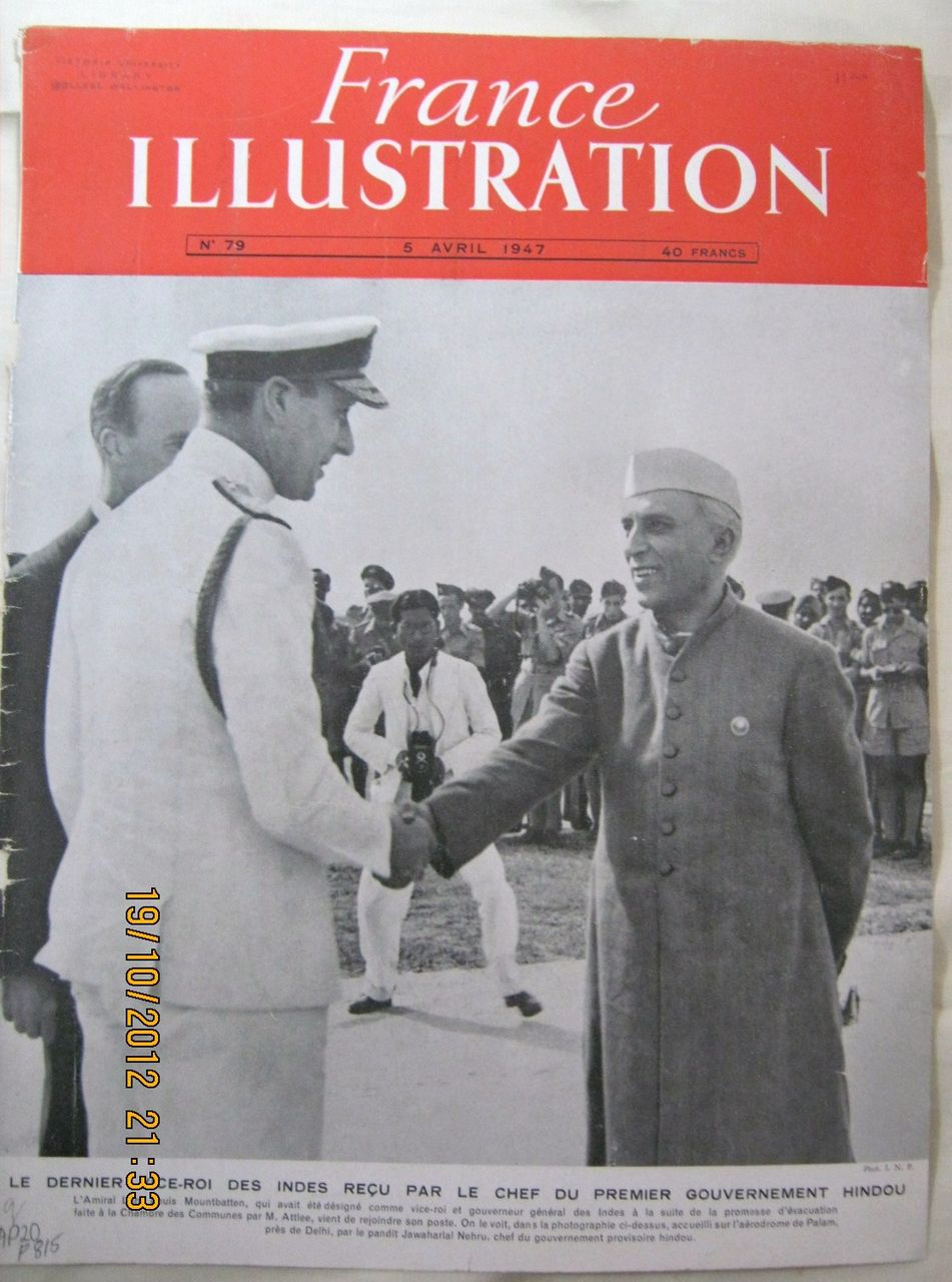 "ORIGINAL FRONT COVER ""Mountbatten Meets Nehru""   From L ' Illustration French Magazine April 1947"