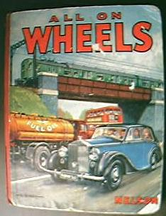 "Vintage Children's Book ""All On Wheels"" Circa Late 1940's"