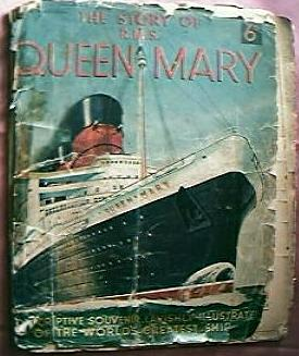"Rare ""The Story of R.M.S Queen Mary""  Booklet 1935-36"