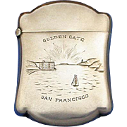 Golden Gate San Francisco souvenir match safe, sterling by Wm Link Co., c. 1900