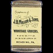 J.B. Miller, Grocers, Reading, PA celluloid advertising match safe, by Whitehead & Hoag, Newark, NJ. Bob White Shoe-Peg Corn. Diamond Syrup