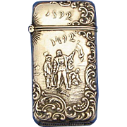 Columbian Exposition match safe, sterling by Octave Overath, Columbus Landing 1492-1892