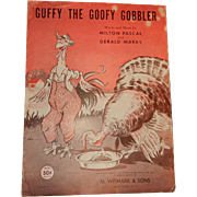 Vintage Sheet Music for Guffy the Goofy Gobbler