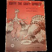 Vintage Sheet Music for Guffy the Goofy Gobbler
