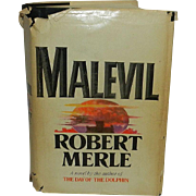 Malevil – Rober Merle 1st Printing USA Published by Simon and Shuster 1974