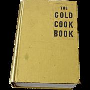 The Gold Cook Book by  Louis P. De Gouy – Rarely Found