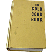 The Gold Cook Book by  Louis P. De Gouy – Rarely Found