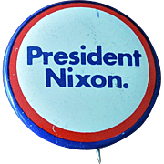 1972 President Nixon Re-Election Button Pin