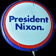 1972 President Nixon Re-Election Button Pin