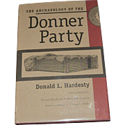 The Archaeology of the Donner Party