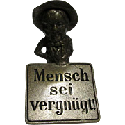 Miniature Man with Sign Vienna Bronze, Mensch Sei Vergnugt