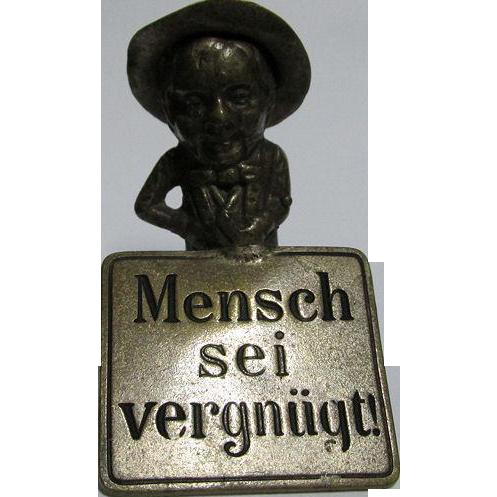 Miniature Man with Sign Vienna Bronze, Mensch Sei Vergnugt