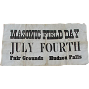 19thC Masonic Field Day Sign, July 4th Hudson Falls, NY