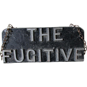 Vintage Folk Art Aluminum Sign, THE FUGITIVE