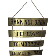 Vintage Brass Advertising Sign, Bank, Banking Open, Closed Sign