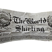 Antique 19thC Advertising Banner, The World Shirting, Textile Co