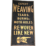 19th Century SoHo District New York Expert Weaving Advertising Trade Sign