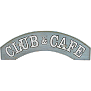 Vintage Club and Cafe Painted Wooden Sign