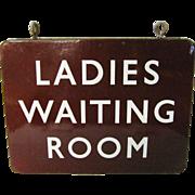 Vintage Enameled Ladies Waiting Room Sign