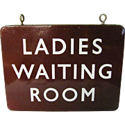 Vintage Enameled Ladies Waiting Room Sign