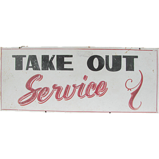 Vintage Take Out Service Painted Metal Sign
