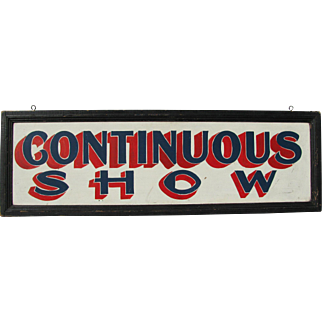 Vintage Wooden Continuous Shows Sign