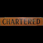 Vintage Charter Bus Sign