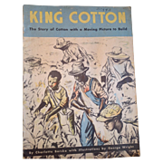 King Cotton 1938 Softcover Book by Charlotte Barske Drawings by George Wright