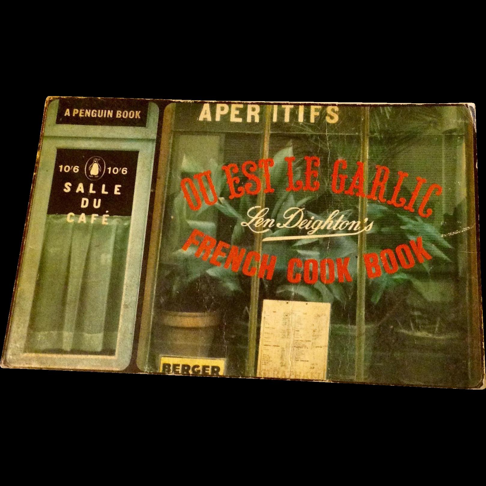 Ou Est le Garlic by Len Deighton