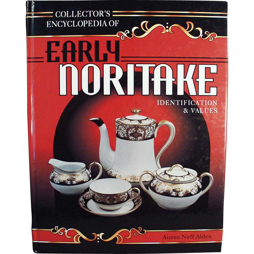"""Early Noritake"" Reference Book by Aimee Neff Alden"