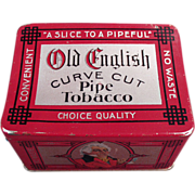 """Old Tobacco Tin- """" Old English """" Curve Cut with Nice Graphics"""