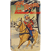 "Old, ""Better Little Book"" featuring Roy Rogers and the Snowbound Outlaws"