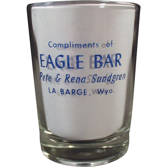 Vintage, Advertising Shotglass - Eagle Bar of Wyoming